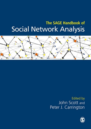 The SAGE Handbook of Social Network Analysis ebook by