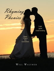Rhyming Phonics ebook by Will Walther