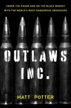 Outlaws Inc. ebook by Matt Potter