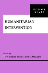 Humanitarian Intervention - NOMOS XLVII ebook by