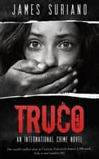 Truco ebook by James Suriano