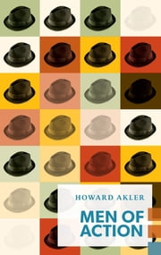 Men of Action ebook by Howard Akler