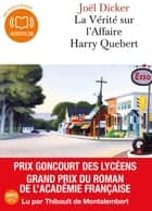 La vérité sur l'affaire Harry Quebert livre audio by Thibault de Montalembert, Joël Dicker