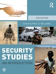 Security Studies - An Introduction ebook by Paul D. Williams
