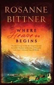 Where Heaven Begins ebook by Rosanne Bittner