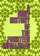 A Brief History of The Fourteen Infallibles - Islam world 電子書 by meisam mahfouzi, World Organization for Islamic Services