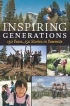 Inspiring Generations ebook by Anniversary Story Book Committee