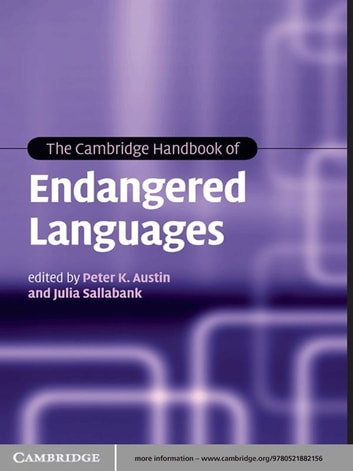 The Cambridge Handbook of Endangered Languages ebook by