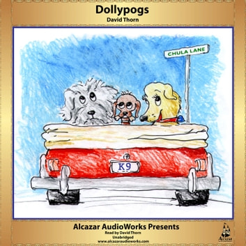Dollypogs audiobook by David Thorn