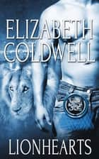Lionhearts: Part One Box Set ebook by Elizabeth Coldwell
