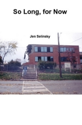 So Long, for Now ebook by Jen Selinsky
