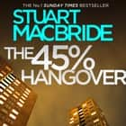 The 45% Hangover [A Logan and Steel novella] audiobook by