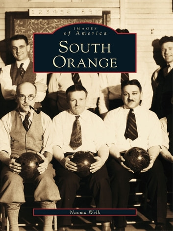 South Orange ebook by Naoma Welk