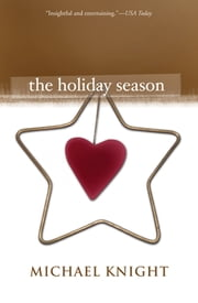 The Holiday Season ebook by Michael Knight