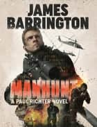 Manhunt ebook by James Barrington