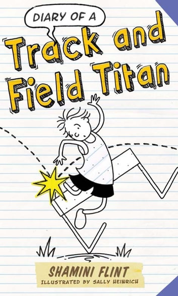 Diary of a Track and Field Titan ebook by Shamini Flint