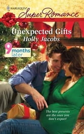 Unexpected Gifts ebook by Holly Jacobs