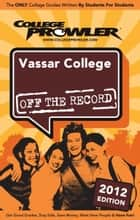 Vassar College 2012 ebook by Sam Murray