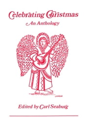 Celebrating Christmas - An Anthology ebook by Carl Seaburg, Unitarian Universalist Ministe Association, Craig