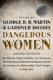Dangerous Women ebook by George R. R. Martin,Gardner Dozois