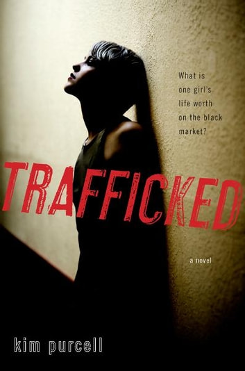 Trafficked ebook by Kim Purcell