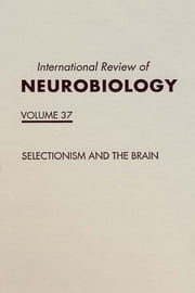 Selectionism and the Brain ebook by Olaf Sporns,Giulio Tononi