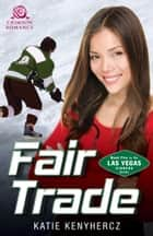 Fair Trade ebook by Katie Kenyhercz