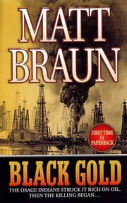 Black Gold ebook by Matt Braun