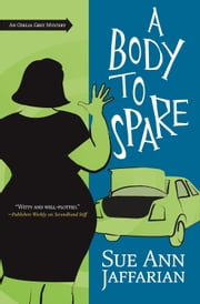 A Body to Spare ebook by Sue Ann Jaffarian