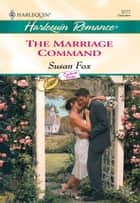 The Marriage Command ebook by Susan Fox