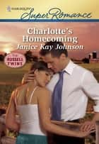 Charlotte's Homecoming ebook by Janice Kay Johnson