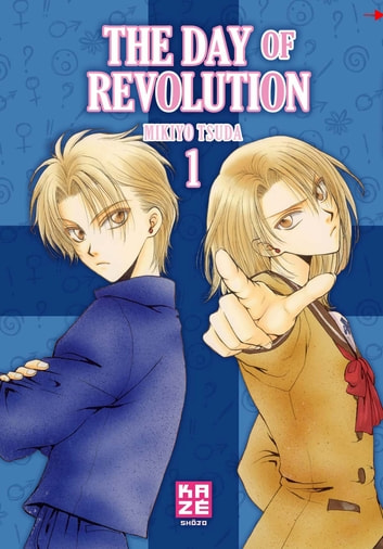 The Day of Revolution T01 ebook by Mikiyo Tsuda,Mikiyo Tsuda