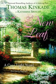 A New Leaf - A Cape Light Novel ebook by Thomas Kinkade