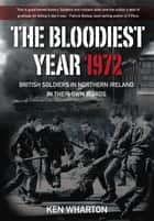 Bloodiest Year ebook by Ken Wharton