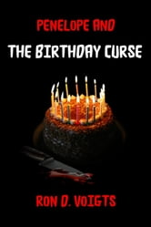 Penelope and The Birthday Curse ebook by Ron D. Voigts