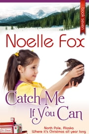 Catch Me If You Can ebook by Noelle Fox