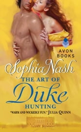 The Art of Duke Hunting ebook by Sophia Nash