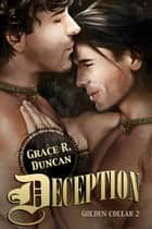 Deception ebook by Grace R. Duncan