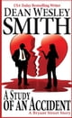 A Study of an Accident - A Bryant Street Story ebook by Dean Wesley Smith