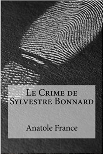 Le Crime de Sylvestre Bonnard ebook by Anatole France