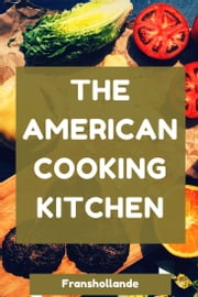 The American Cooking Kitchen