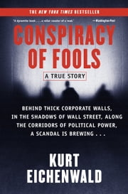 Conspiracy of Fools - A True Story ebook by Kurt Eichenwald