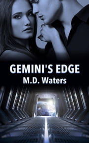 Gemini's Edge ebook by M.D. Waters