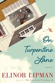 On Turpentine Lane ebook by Elinor Lipman