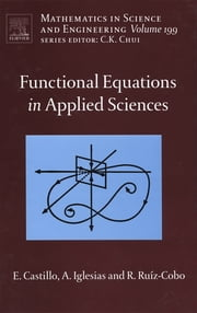 Functional Equations in Applied Sciences ebook by Enrique Castillo,Andres Iglesias,Reyes Ruiz-Cobo