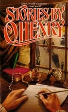 Stories by O. Henry ebook by O. Henry