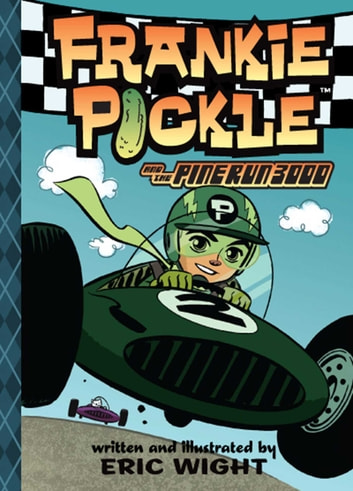 Frankie Pickle and the Pine Run 3000 ebook by Eric Wight