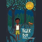 Tiger Boy audiobook by Mitali Perkins