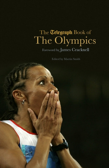 The Telegraph Book of the Olympics ebook by