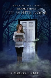 The White Door ebook by Christy Sloat